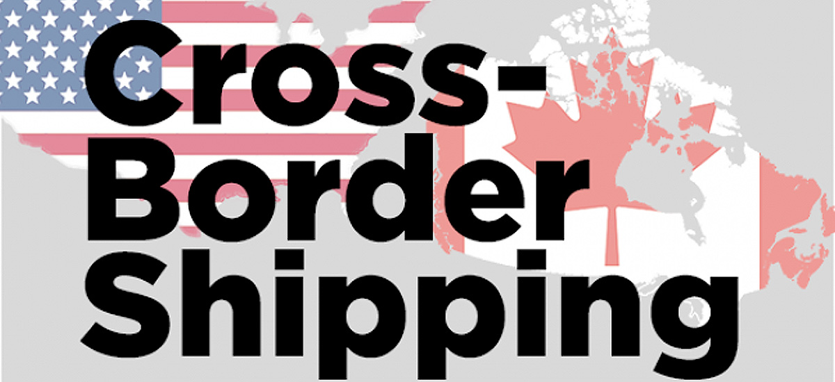 Cross Boarder Shipping Canada and United States